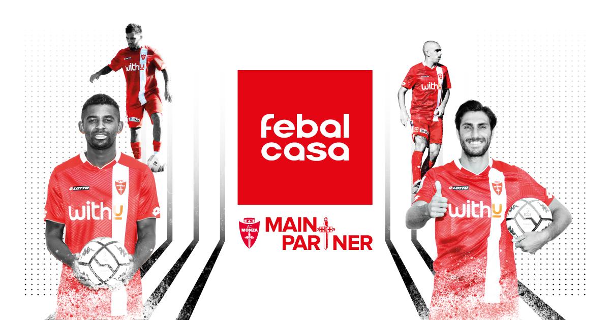 Febal Casa Main Partner Dell Ac Monza Per Il Campionato 2020 2021 Febal Casa